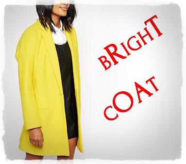 What u need for spring – is BRIGHT COAT!